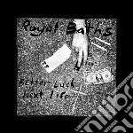 (LP VINILE) Better luck next life lp vinile di Baths Royal