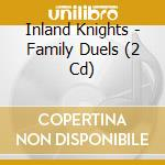 Family duals cd musicale di Knights Inland