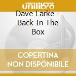 Dave clarke - back in the box cd musicale di Artisti Vari