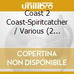 SPIRIT CATCHER COAST2COAST cd musicale di Artisti Vari