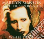 WHITE TRASH cd musicale di MARILYN MANSON & THE SPOOKY KIDS