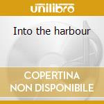 Into the harbour cd musicale di Johnny Southside