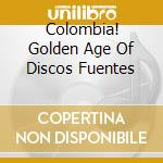 COLOMBIA !  (POWERHOUSE OF COLOMBIAN MUSIC 1960/1976) cd musicale di Artisti Vari