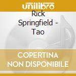 TAO cd musicale di Rick Springfield