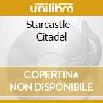 CITADEL                                   cd musicale di STARCASTLE