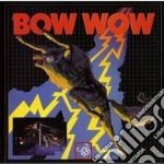 Bow Wow - Bow Wow cd musicale di Wow Bow