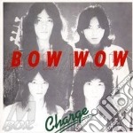 CHARGE                                    cd musicale di Wow Bow