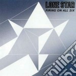 Firing on all six cd musicale di Star Lone