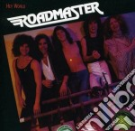 Roadmaster - Hey World cd musicale di Roadmaster