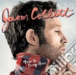 HERE'S TO BEING HERE cd musicale di Jason Collett