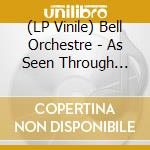 (LP VINILE) As seen through windows lp vinile di Orchestre Bell