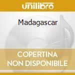 Madagascar cd musicale