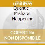 Mishaps happening cd musicale di Quantic