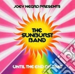UNTIL THE END OF TIME cd musicale di Band Sunburst
