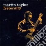 Martin Taylor - Freternity cd musicale di Martin Taylor