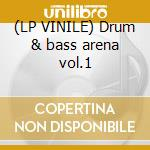 (LP VINILE) Drum & bass arena vol.1 lp vinile