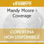 Coverage cd musicale di Mandy Moore