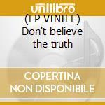 (LP VINILE) Don't believe the truth lp vinile di Oasis