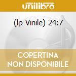 (LP VINILE) 24:7 lp vinile di Artisti Vari