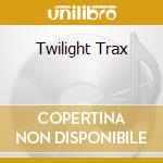 TWILIGHT TRAX cd musicale di ARTISTI VARI