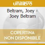 Beltram, Joey - Joey Beltram cd musicale di BELTRAM JOEY