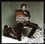 I didn't get were i am cd musicale di Chris Difford