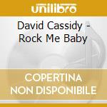 Rock me baby cd musicale