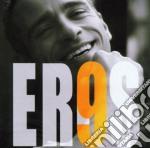 EROS 9 cd musicale di Eros Ramazzotti