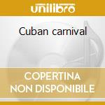 Cuban carnival cd musicale di Tito puente & his or