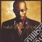 All that i am cd musicale di Joe