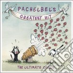 Pachelbel greatest hits cd musicale di Artisti Vari