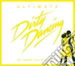 ULTIMATE DIRTY DANCING cd musicale di ARTISTI VARI