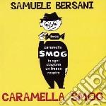 CARAMELLA SMOG cd musicale di Samuele Bersani