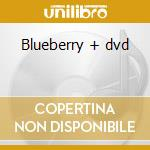 Blueberry + dvd cd musicale di Ost