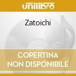 Zatoichi cd musicale di Ost