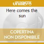 Here comes the sun cd musicale di Nina Simone
