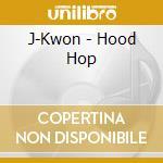 Hood hop cd musicale di J-kwon