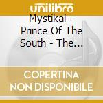 Prince of south cd musicale di Mystikal