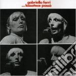 LASSATECE PASSA'                          cd musicale di Gabriella Ferri