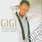QUANTI AMORI/Re-packaging cd musicale di Gigi D'alessio