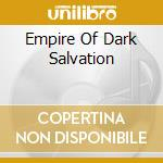 EMPIRE OF DARK SALVATION                  cd musicale di GOTHMINISTER