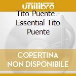The essential cd musicale di Tito Puente