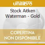 Stock aitken waterman gold cd musicale di Artisti Vari