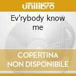 Ev'rybody know me cd musicale di Youngbloodz