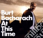 AT THIS TIME cd musicale di Burt Bacharach