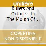 IN THE MOUTH OF THE YOUNG cd musicale di BULLESTD AND OCTANE