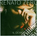 IL DONO - DUAL DISC cd musicale di Renato Zero
