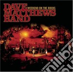 WEEKEND ON THE ROCKS/2CD+DVD cd musicale di MATTHEWS DAVE BAND