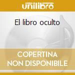 El libro oculto cd musicale di Blanca Rata