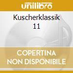 Kuscherklassik 11 cd musicale